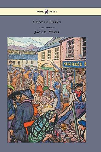 9781447477587: A Boy in Eirinn - Illustrated by Jack B. Yeats