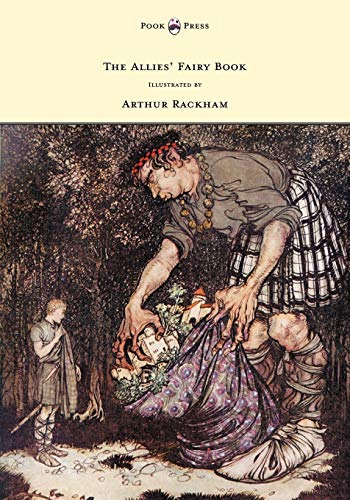 9781447477808: The Allies' Fairy Book - Illustrated by Arthur Rackham