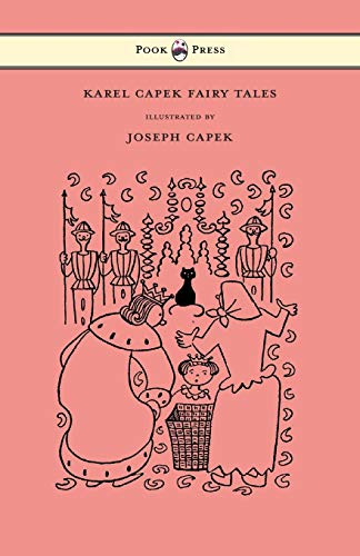 9781447478034: Karel Capek Fairy Tales - With One Extra as a Makeweight and Illustrated by Joseph Capek
