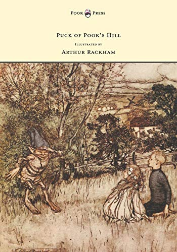 9781447478072: Puck of Pook's Hill - Illustrated by Arthur Rackham