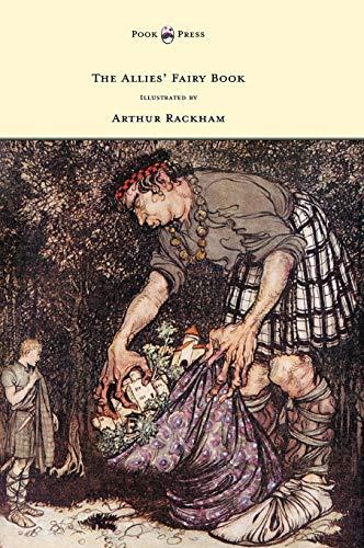 9781447478157: The Allies' Fairy Book - Illustrated by Arthur Rackham