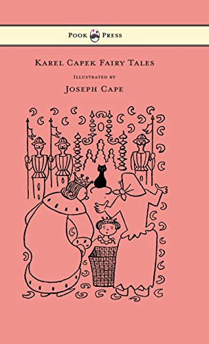 9781447478386: Karel Capek Fairy Tales - With One Extra as a Makeweight and Illustrated by Joseph Capek