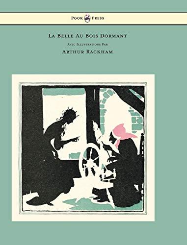 9781447478393: La Belle Au Bois Dormant - Avec Illustrations Par Arthur Rackham