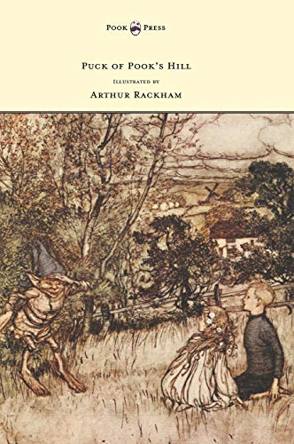 9781447478423: Puck of Pook's Hill - Illustrated by Arthur Rackham