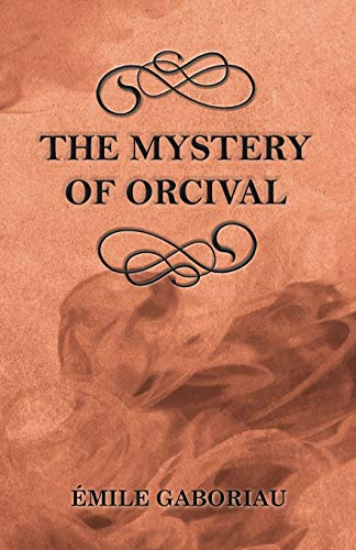 9781447478935: The Mystery of Orcival