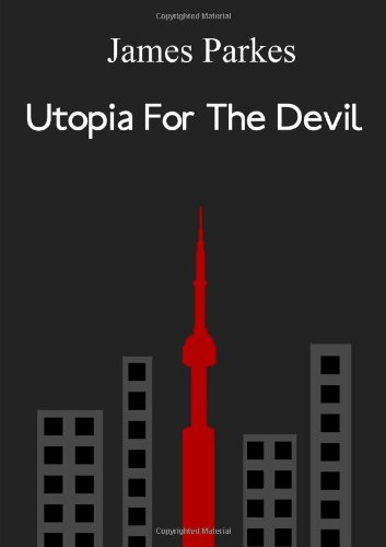 9781447509950: Utopia For The Devil