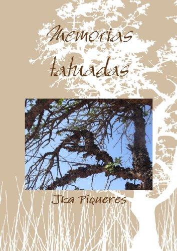 9781447511557: Memorias tatuadas (Spanish Edition)