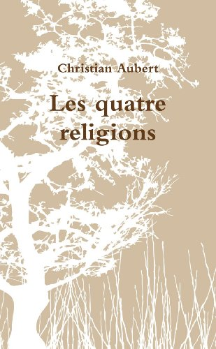 9781447515111: Les quatre religions (French Edition)