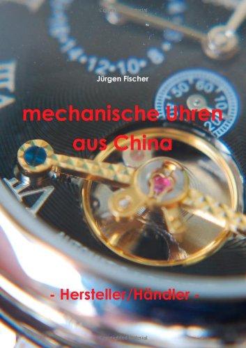 9781447516415: Mechanische Uhren Aus China - Hersteller/Handler