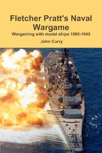 9781447518556: Fletcher Pratt's Naval Wargame Wargaming With Model Ships 1900-1945
