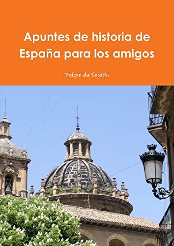 Apuntes de historia de Espa: Felipe du Souich