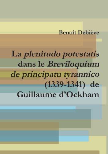 9781447540083: La plenitudo potestatis dans le Breviloquium de principatu tyrannico (1339-1341) de Guillaume d'Ockham (French Edition)