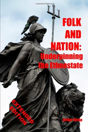 9781447594925: Folk and Nation: Underpinning the Ethnostate (Expanded Edition)