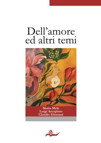 9781447628590: Dell'Amore Ed Altri Temi (Italian Edition)