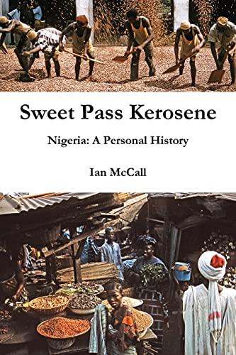 Sweet Pass Kerosene: Ian McCall