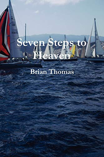 Seven Steps To Heaven (1447636171) by Brian, .