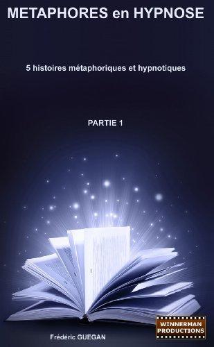 9781447659112: Métaphores en Hypnose - Partie 1