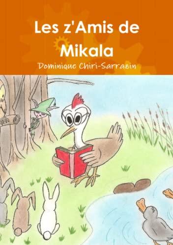 9781447661191: Les Z'Amis De Mikala