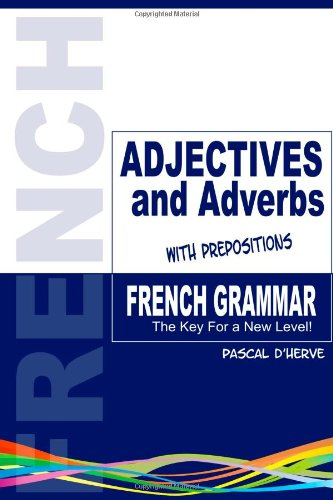 9781447667117: French Adjectives and Adverbs with Prepositions
