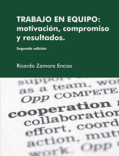 9781447668718: Trabajo En Equipo: Motivacion, Compromiso Y Resultados.
