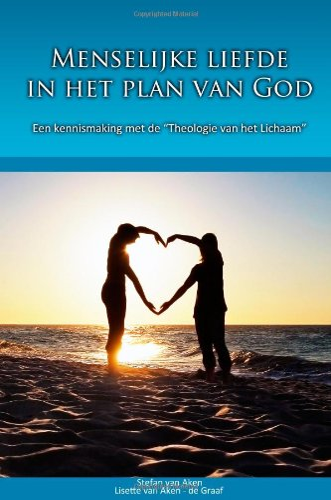 9781447674436: Menselijke Liefde In Het Plan Van God (Dutch Edition)