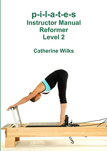 9781447680642: p-i-l-a-t-e-s Instructor Manual Reformer Level 2