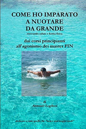 9781447725459: Come ho imparato a nuotare da grande (Italian Edition)