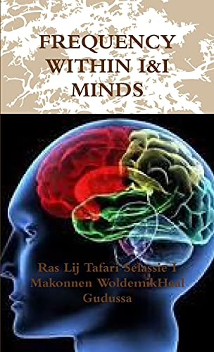 9781447731641: Frequency Within I&I Minds