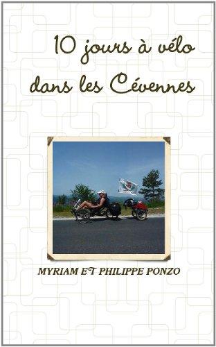 9781447740612: Dix Jours A Velo Dans Les Cevennes Ardechoises