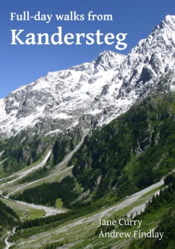 9781447743767: Full Day Walks from Kandersteg