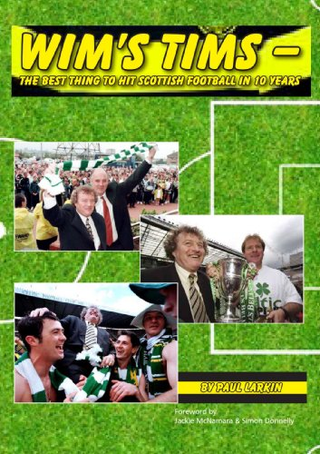 9781447744368: Wim'S Tims-The Best Thing To Hit Scottish Football In 10 Years