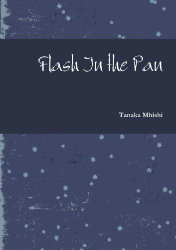 Flash In The Pan: Tanaka, .