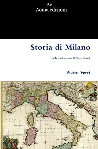 9781447756019: Storia Di Milano (Italian Edition)