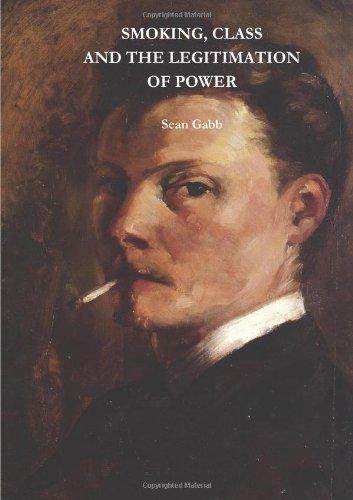 9781447757726: Smoking, Class And The Legitimisation Of Power