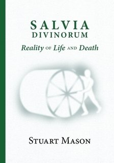 9781447760931: SALVIA DIVINORUM Reality of Life and Death