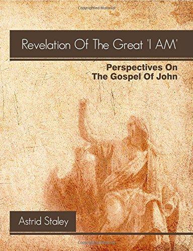 "9781447760948: The Gospel Of John - The Revelation Of The Great ""I Am"""