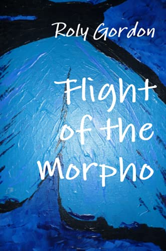 Flight of the Morpho (Paperback)