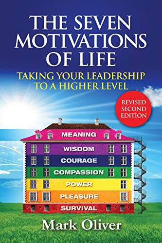 9781447783282: The Seven Motivations of Life: Taking Your Leadership to a Higher Level
