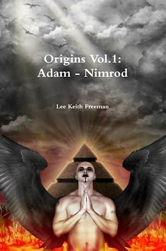 9781447787211: Origins Vol.1: Adam - Nimrod