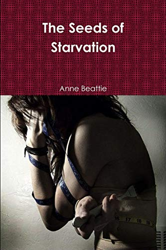 9781447787648: The Seeds of Starvation