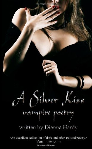 9781447792871: A Silver Kiss (Vampire Poetry)