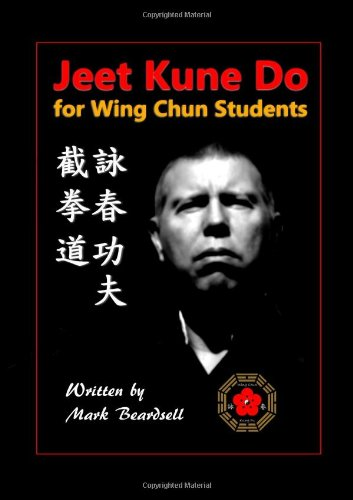 9781447793045: Jeet Kune Do for Wing Chun Students