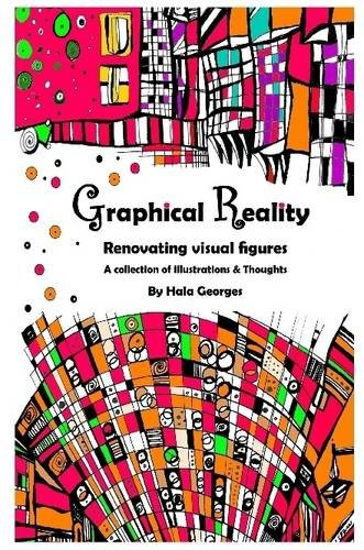 9781447799894: Graphical Reality: Renovating Visual Figures