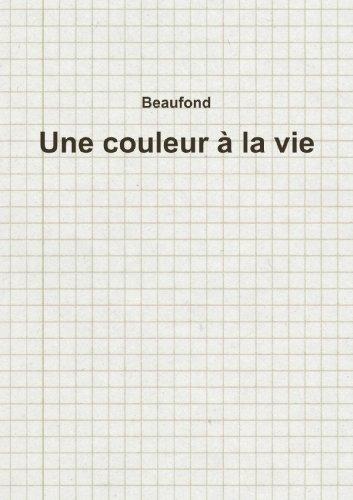 9781447803188: Une Couleur À La Vie (French Edition)