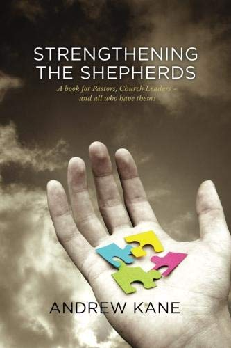 Strengthening The Shepherds: Andrew Kane