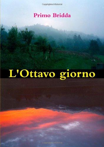 9781447806943: L'Ottavo Giorno (Italian Edition)