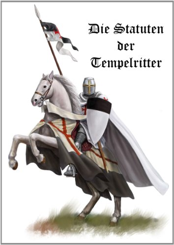 9781447810605: Die Statuten Der Tempelritter (German Edition)