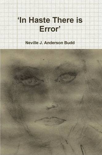 9781447828822: 'In Haste There is Error'