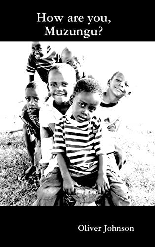 How are you, Muzungu: Oliver Johnson