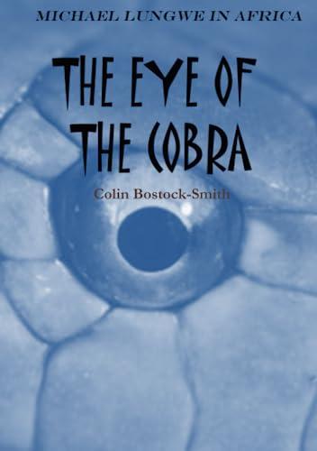 9781447840992: The Eye Of The Cobra